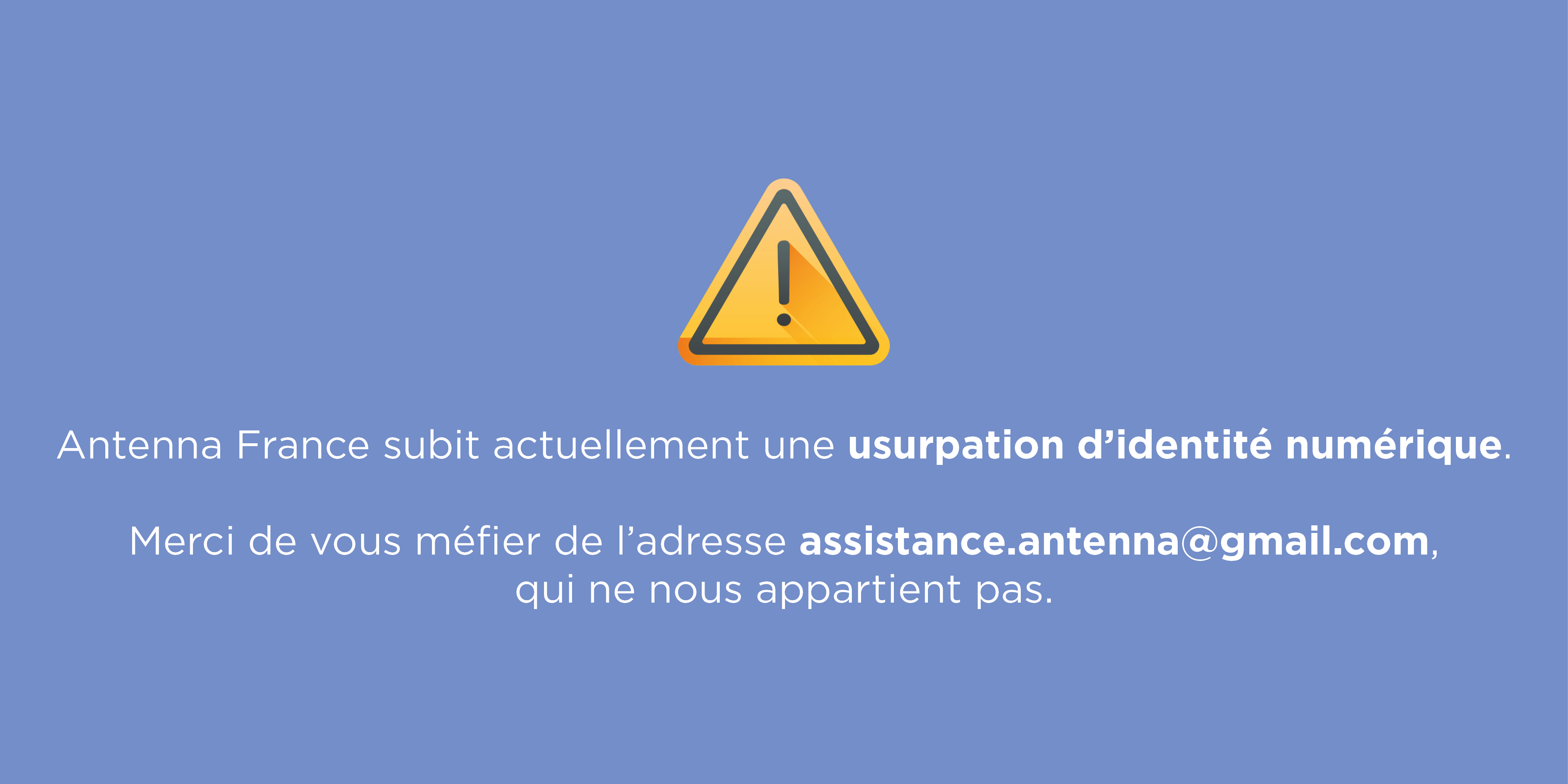 Attention : usurpation d'identité numérique en cours